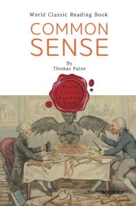 '토마스 페인' 상식론 : Common Sense (영문판)