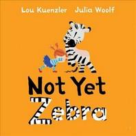 Not Yet Zebra