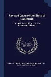 Revised Laws of the State of California