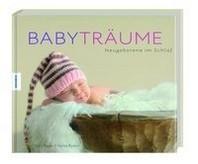 BABYTR?UME - Neugeborene im Schlaf