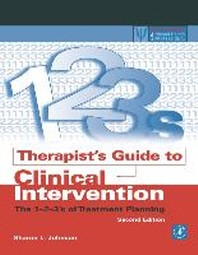 Therapist's Guide to Clinical Intervention : The 1-2-3's of Treatment Planning