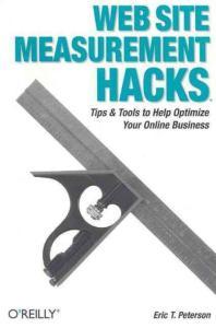 Web Site Measurement Hacks