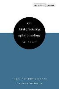 On Historicizing Epistemology