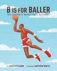 B Is for Baller, 1