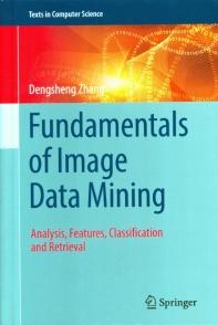 Fundamentals of Image Data Mining(양장본 HardCover)