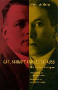 Carl Schmitt and Leo Strauss