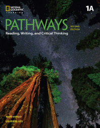Pathways. 1A : Reading, Writing and Critical Thinking