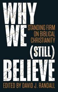 Why We (Still) Believe