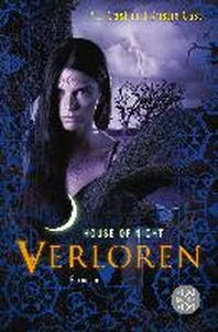 House of Night 10. Verloren