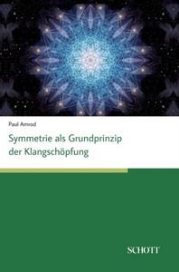 Symmetrien als Grundprinzip der Klangschoepfung