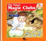 The Ogres' Magic Clubs/the Tiger and the Dried Persimmons