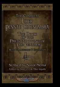 The Compleat Liber Pennae Praenumbra