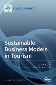 Sustainable Business Models in Tourism