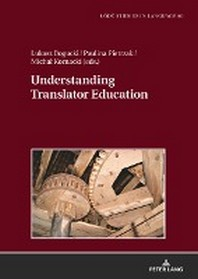 Understanding Translator Education