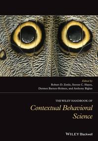 The Wiley Handbook of Contextual Behavioral Science