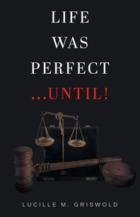 Life Was Perfect...Until!