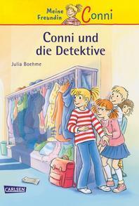 Meine Freundin Conni 18: Conni und die Detektive
