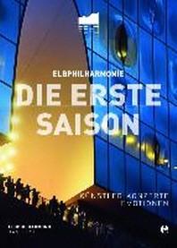 Elbphilharmonie Hamburg - Die Eroeffnungssaison