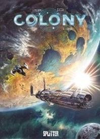 Colony. Band 4