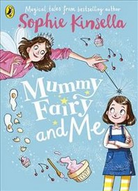 Mummy Fairy And Me Book 1