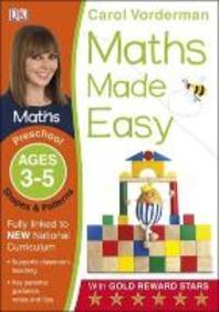 Maths Made Easy Shapes and Patterns Preschool Ages 3-5preschool Ages 3-5