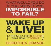 Wake Up & Live!