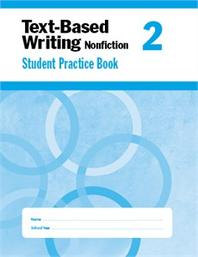 Text-Based Writing: Nonfiction Common Core Mastery, Grade. 2 (Student Book)