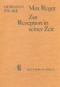 Max Reger - Zur Rezeption in seiner Zeit