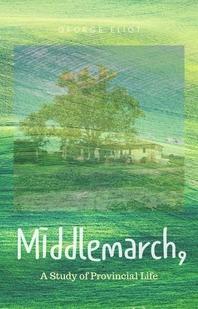 [원서] 미들마치 : 시골생활의 연구