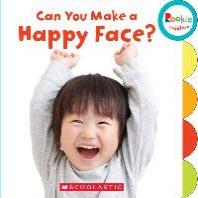 Can You Make a Happy Face? (Rookie Toddler)