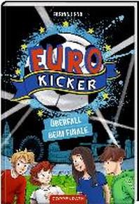 Die Euro-Kicker (Band 2)