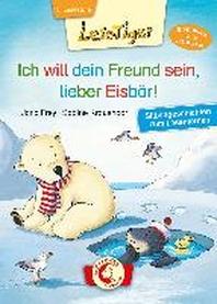 Lesetiger - Ich will dein Freund sein, lieber Eisbaer!