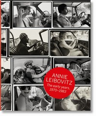 Annie Leibovitz. the Early Years. 1970-1983