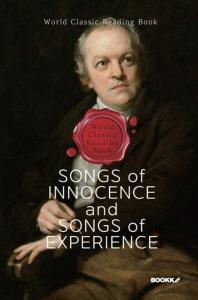 순수와 경험의 노래 : Songs of Innocence, and Songs of Experience (영문판)