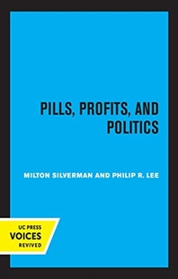 Pills, Profits, and Politics