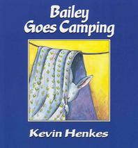 Bailey Goes Camping (1 Paperback/1 CD) [With Paperback Book]