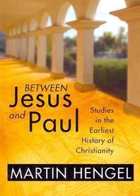 Between Jesus and Paul