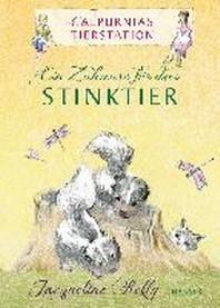 Calpurnias Tierstation - Ein Zuhause fuer das Stinktier