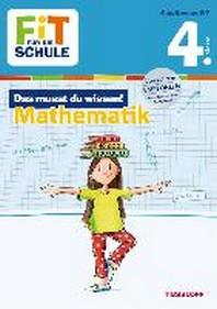 Fit fuer die Schule: Das musst du  wissen! Mathematik  4. Klasse