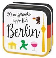 50 angesagte Tipps fuer Berlin