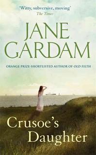 Crusoe's Daughter. Jane Gardam