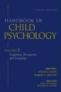 Handbook of Child Psychology, Cognition, Perception, and Language