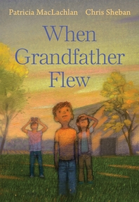 When Grandfather Flew