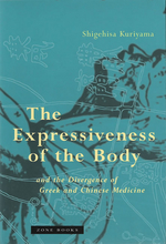 The Expressiveness of the Body and the Divergence of Greek and Chinese Medicine