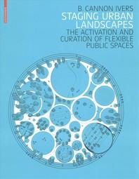 Staging Urban Landscapes