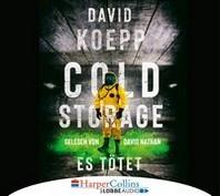 Cold Storage - Es toetet