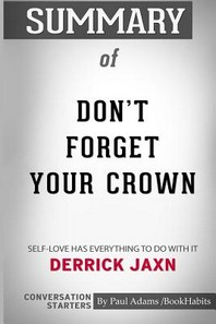 Summary of Don't Forget Your Crown