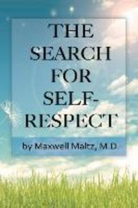 The Search for Self-Respect