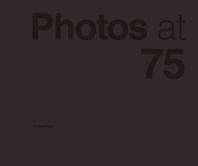 Photos at 75