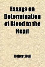 Essays on Determination of Blood to the Head